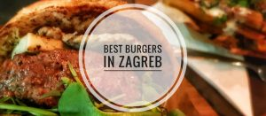 Best Burger Places in Zagreb